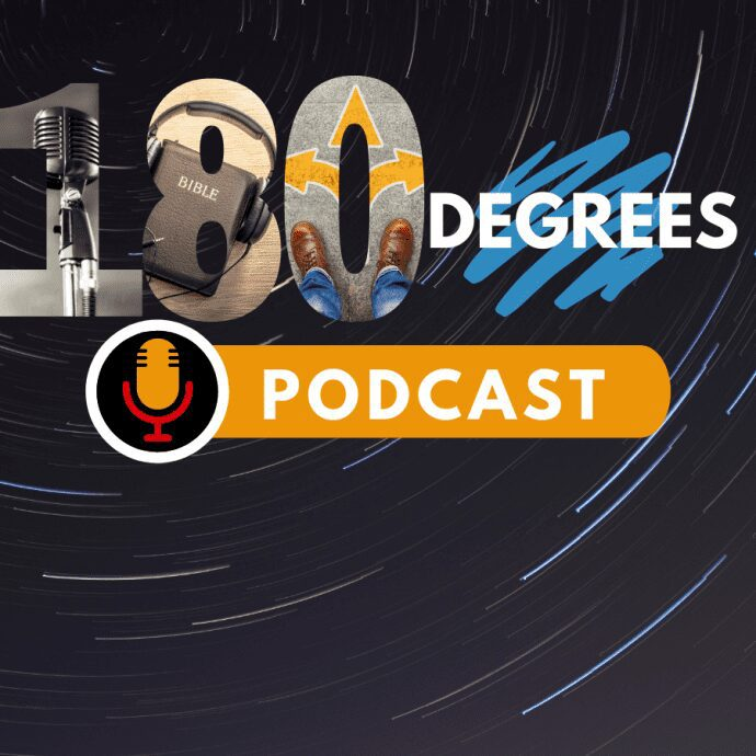 180 Degrees podcasts